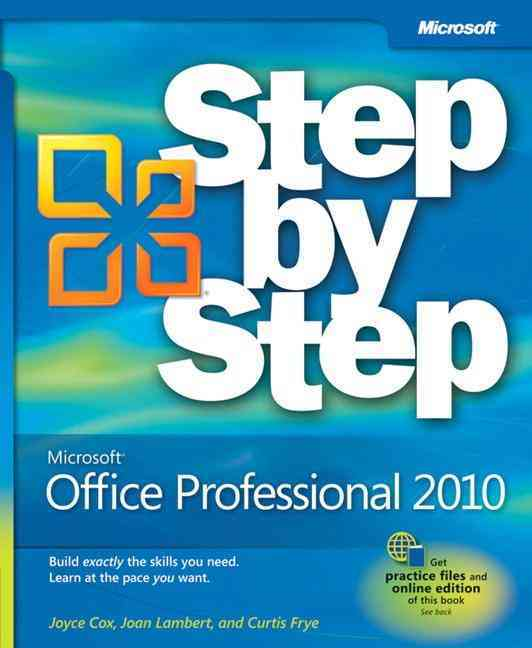 Microsoft Office Professional 2010 By Cox, Joyce/ Lambert, Joan/ Frye, Curtis