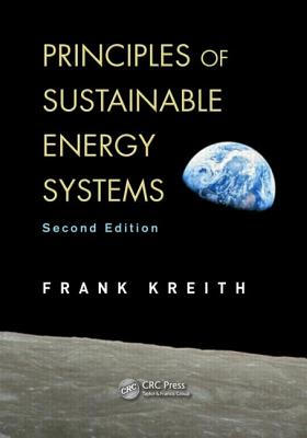 Principles of Sustainable Energy By Kreith, Frank